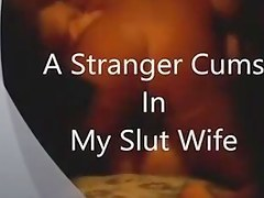Stranger cums in slut become man